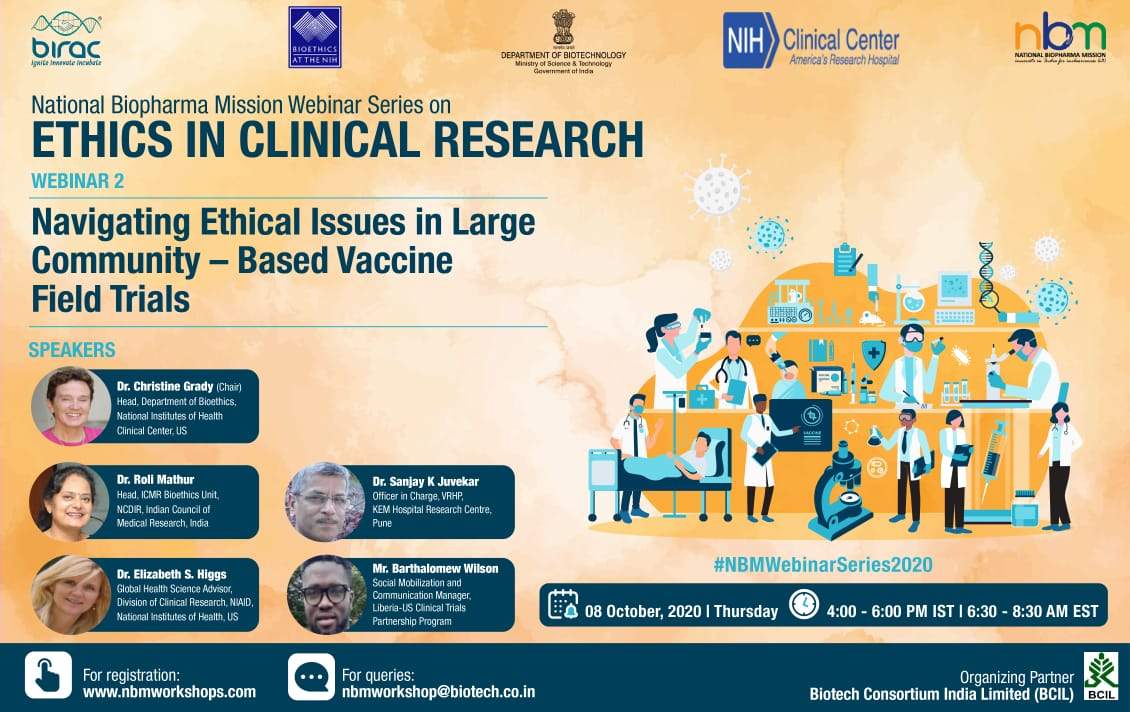 Webinar on Navigating Ethical Issues in Large Community – Based Vaccine Field Trials by National Biopharma Mission in Webinar Series on Ethics in Clinical Research