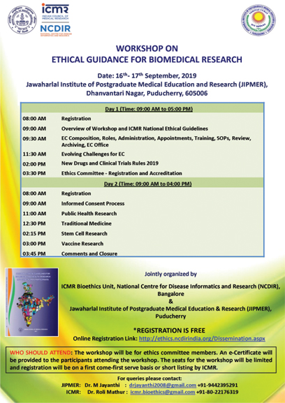 WORKSHOP ON ETHICAL GUIDANCE FOR BIOMEDICAL RESEARCH & GCP Guidelines